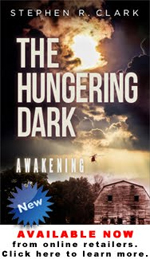 Learn more about The Hungering Dark: A Story by Stephen R. Clark coming soon!