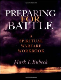 Preparing for Battle: A Spiritual Warfare Handbook.