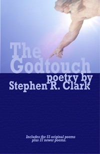 The Godtouch: Poems by Stephen R. Clark