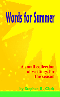Words For Summer: A small collection of writings for the season